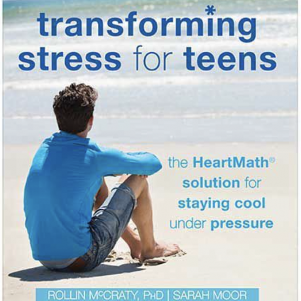 HeartMath-SA-Book-Transforming-Stress-for-Teens